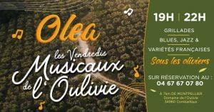 Olea !!! Les nouveaux rendez-vous musicaux et gourmands du Domaine de l'Oulivie